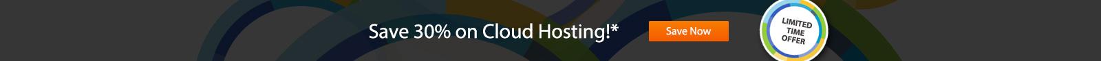 Save 30% on cloud hosting!